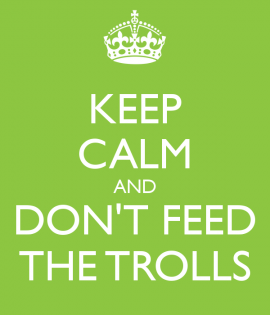keep-calm-and-don-t-feed-the-trolls-30
